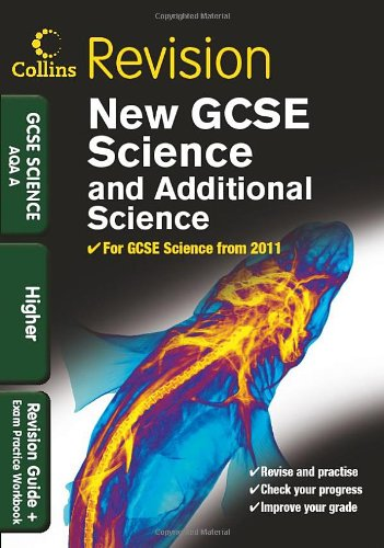 9780007416011: GCSE Science & Additional Science AQA A Higher: Revision Guide and Exam Practice Workbook (Collins GCSE Revision)