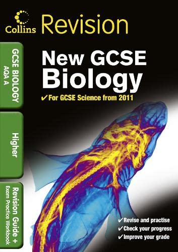 9780007416066: GCSE Biology AQA A: Revision Guide and Exam Practice Workbook (Collins GCSE Revision)