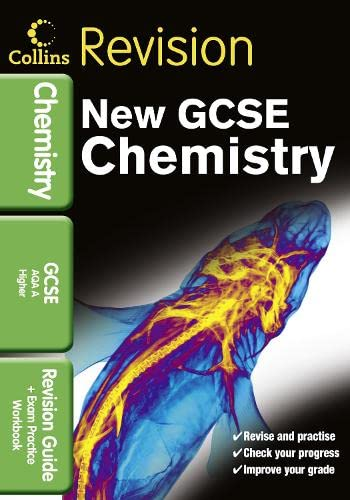 9780007416073: GCSE Chemistry AQA A: Revision Guide and Exam Practice Workbook (Collins GCSE Revision)