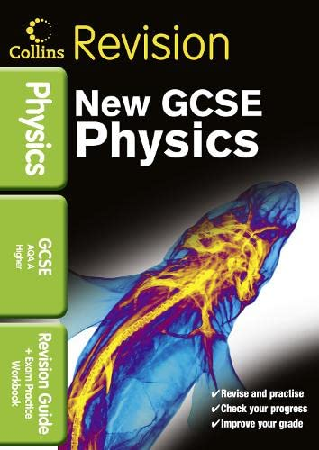 9780007416080: GCSE Physics AQA A: Revision Guide and Exam Practice Workbook (Collins GCSE Revision)