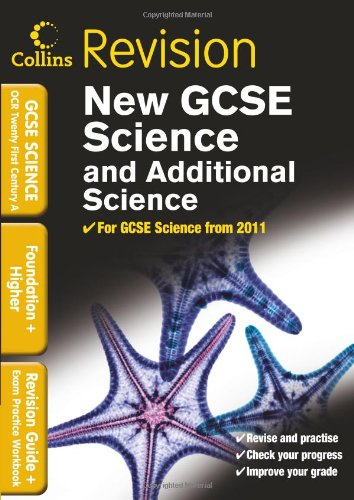 9780007416097: GCSE Science & Additional Science OCR 21st Century A: Revision Guide and Exam Practice Workbook (Collins GCSE Revision)