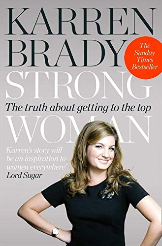 9780007416141: Strong Woman: The Truth About Getting to the Top