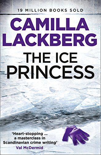 9780007416189: The Ice Princess (Patrick Hedstrom and Erica Falck, Book 1)
