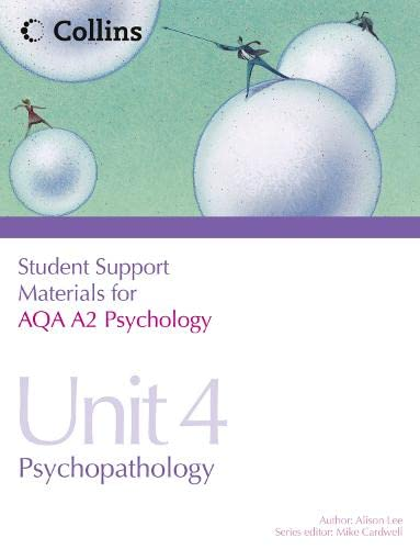 9780007418411: AQA A2 Psychology Unit 4: Psychopathology (Student Support Materials for Psychology)