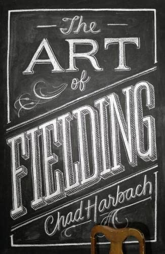 9780007418695: The Art of Fielding