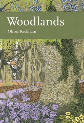 9780007419005: Woodlands (Collins New Naturalist Library, Book 100)