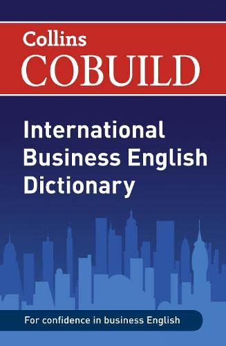 9780007419111: COBUILD International Business English Dictionary (Collins Business Dictionaries)