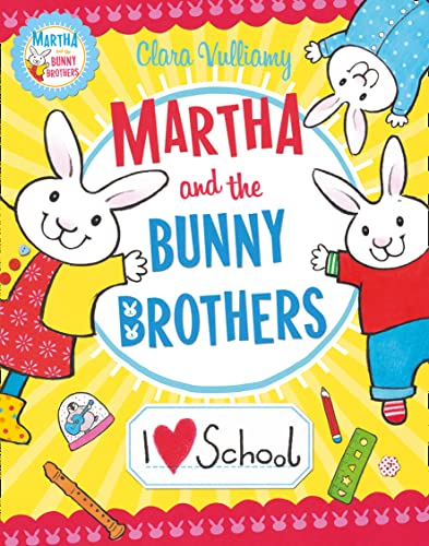 9780007419173: I Heart School (Martha and the Bunny Brothers)