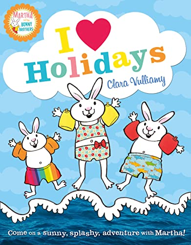 9780007419210: I Heart Holidays (Martha and the Bunny Brothers)