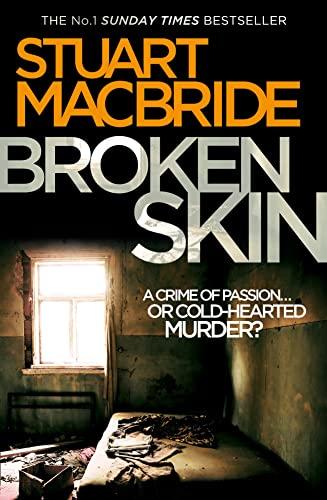 9780007419463: Broken Skin (Logan McRae, Book 3)