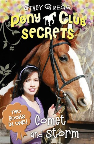 9780007420049: Comet and Storm 2 in 1 bind up (Pony Club Secrets)