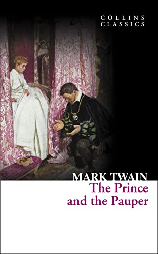 The Prince and the Pauper (Collins Classics): Mark Twain
