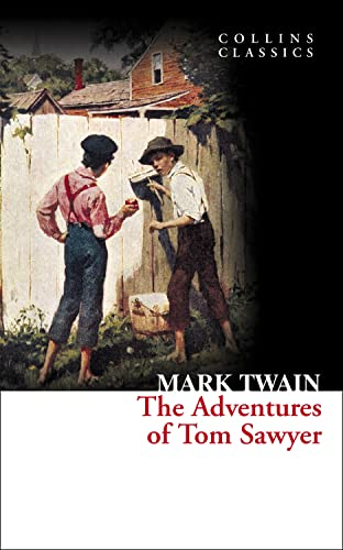 9780007420117: The Adventures of Tom Sawyer (Collins Classics)