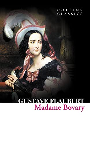 9780007420308: Madame Bovary (Collins Classics)