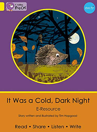 9780007420445: Collins Big Cat eResources - It Was a Cold, Dark Night: Yellow/Band 03