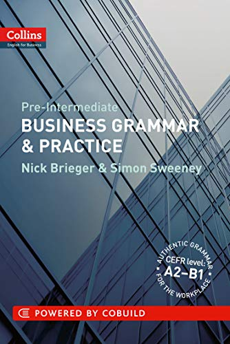 Pre-Intermediate Business Grammar & Practice (Collins English for Business) (9780007420582) by Brieger, Nick; Sweeney, Simon