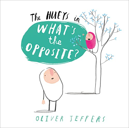9780007420711: What's The Opposite? The Hueys 4