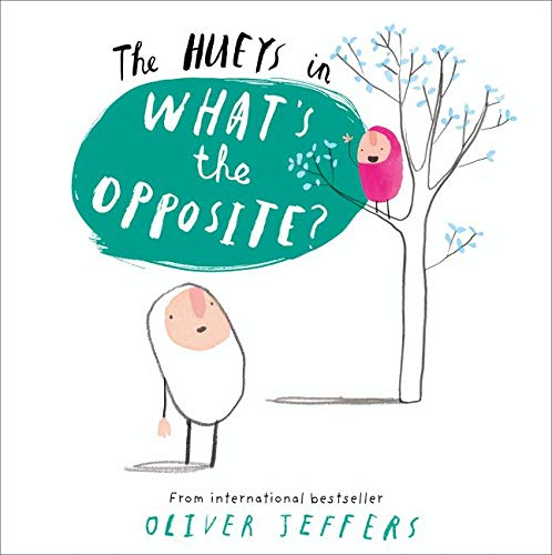 9780007420728: What's the Opposite? (The Hueys)