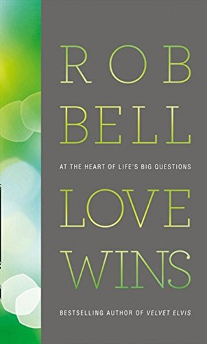 9780007420735: Love Wins: At the Heart of Life's Big Questions