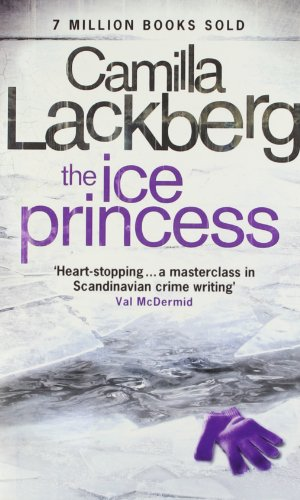 9780007421565: The Ice Princess (Patrick Hedstrom and Erica Falck)