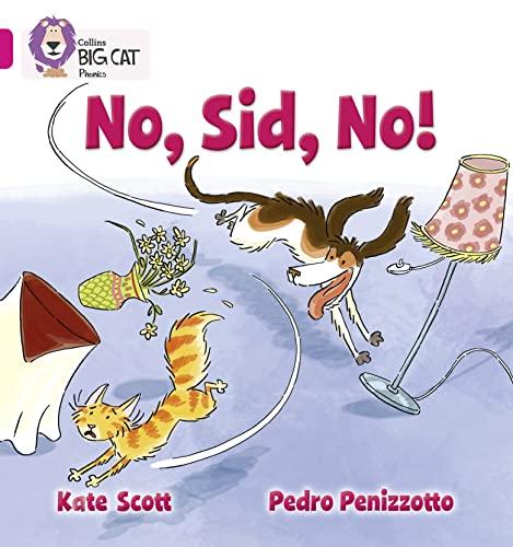 9780007421923: Collins Big Cat Phonics - No, Sid, No!: Band 01A/Pink A