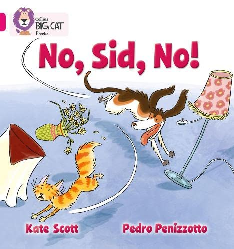 9780007421923: No, Sid, No! (Collins Big Cat Phonics)