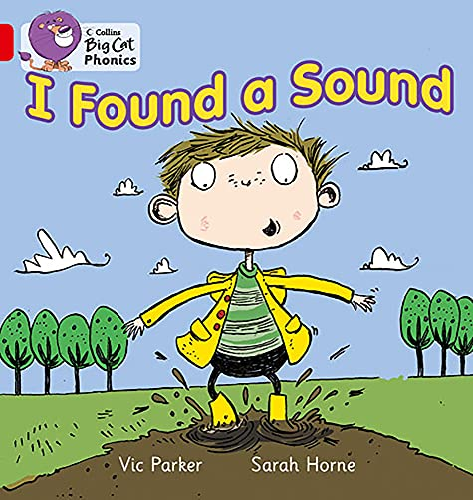 9780007422005: Collins Big Cat Phonics - I Found a Sound: Band 02B/Red B