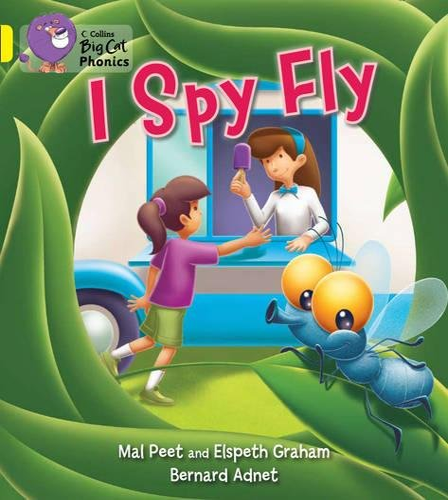 9780007422036: Collins Big Cat Phonics - I Spy Fly: Band 03/Yellow