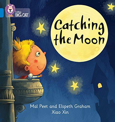 9780007422067: Collins Big Cat Phonics - Catching the Moon: Band 04/Blue