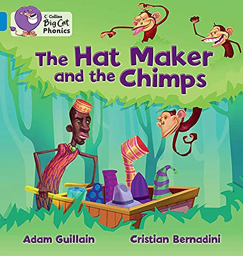 9780007422074: Collins Big Cat Phonics - The Hat Maker and the Chimps: Band 04/Blue