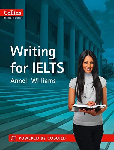 9780007423248: IELTS Writing: IELTS 5-6+ (B1+) (Collins English for IELTS)
