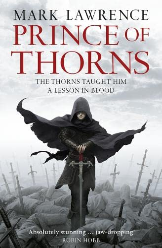 PRINCE OF THORNS - BOOK ONE OF: LAWRENCE Mark