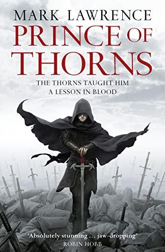 9780007423316: Prince of Thorns (The Broken Empire, Book 1)
