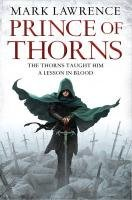 9780007423316: Prince of Thorns (The Broken Empire, Book 1)