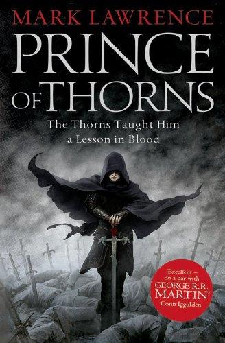 9780007423637: Prince of Thorns
