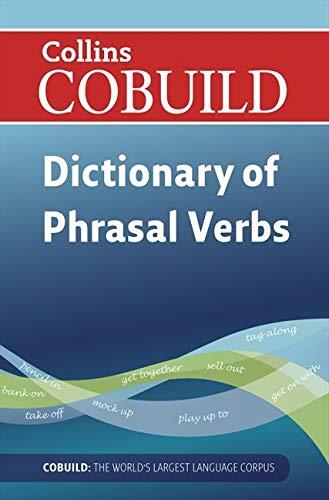9780007423767: Dictionary of Phrasal Verbs (Collins Cobuild)