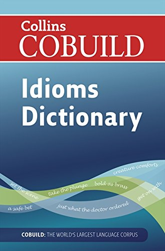 9780007423774: Dictionary of Idioms (Collins Cobuild)