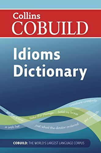 9780007423774: Dictionary of Idioms (Collins Cobuild)