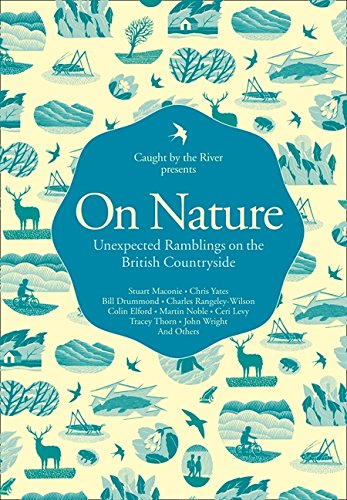 9780007424986: On Nature: Unexpected Ramblings on the British Countryside