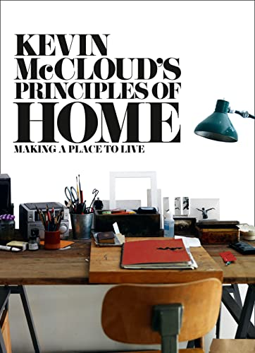 9780007425068: Kevin McCloud's Principles of Home: Making a Place to Live