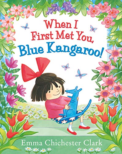 9780007425105: When I First Met You, Blue Kangaroo!