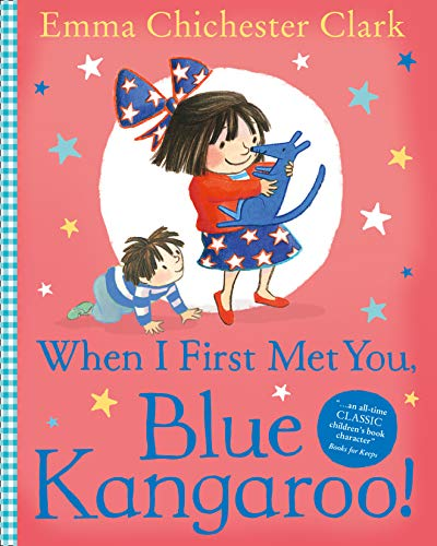 9780007425112: When I First Met You, Blue Kangaroo!