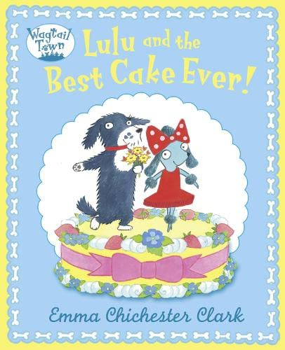9780007425143: Lulu and The Best Cake Ever (Wagtail Town)