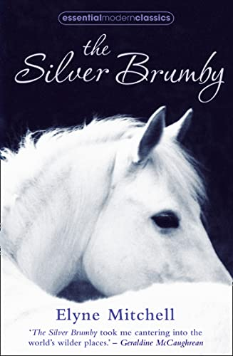 Silver Brumby (Essential Modern Classics) (0007425201) by Elyne Mitchell