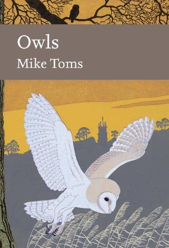 9780007425556: Owls (Collins New Naturalist Library, Book 125) (New Naturalist Library: a Survey of British Natural History)