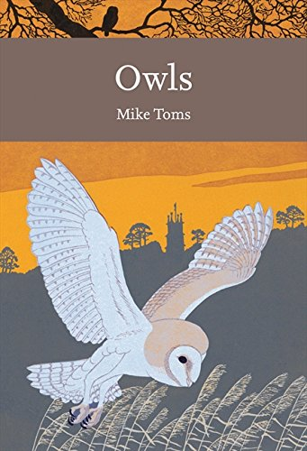 9780007425570: Owls (Collins New Naturalist Library, Book 125)