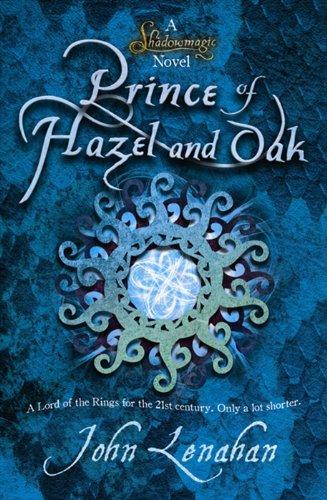 9780007425594: Prince of Hazel and Oak (Shadowmagic, Book 2)