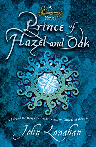 9780007425594: Shadowmagic: Prince of Hazel and Oak