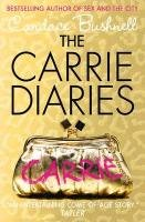 9780007425655: The Carrie Diaries: 1