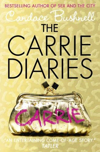 9780007425655: The Carrie Diaries